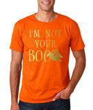 "I'm not your Boo Mens T Shirts Gold-T Shirts-Gildan-Orange-S To Fit Chest 36-38"" (91-96cm)-Daataadirect"