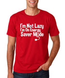 "I'm On Energy Saver Mode Men T Shirt White-T Shirts-Gildan-Cherry Red-S To Fit Chest 36-38"" (91-96cm)-Daataadirect"