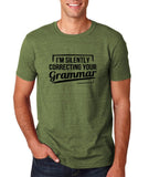 "I'm silently correcting your grammar Black mens T Shirt-T Shirts-Gildan-Heather Military Green-S To Fit Chest 36-38"" (91-96cm)-Daataadirect"
