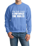 "I'm The Dad I Enforce The Rules Men Sweat Shirts White-SweatShirts-Gildan-Carolina Blue-S To Fit Chest 36-38"" (91-96cm)-Daataadirect"