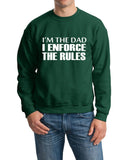 "I'm The Dad I Enforce The Rules Men Sweat Shirts White-SweatShirts-Gildan-Forest Green-S To Fit Chest 36-38"" (91-96cm)-Daataadirect"