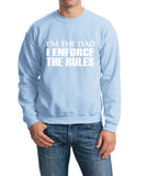 "I'm The Dad I Enforce The Rules Men Sweat Shirts White-SweatShirts-Gildan-Light Blue-S To Fit Chest 36-38"" (91-96cm)-Daataadirect"