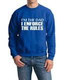 "I'm The Dad I Enforce The Rules Men Sweat Shirts White-SweatShirts-Gildan-Royal Blue-S To Fit Chest 36-38"" (91-96cm)-Daataadirect"