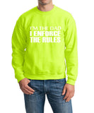 "I'm The Dad I Enforce The Rules Men Sweat Shirts White-SweatShirts-Gildan-Safety Green-S To Fit Chest 36-38"" (91-96cm)-Daataadirect"
