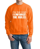 "I'm The Dad I Enforce The Rules Men Sweat Shirts White-SweatShirts-Gildan-Safety Orange-S To Fit Chest 36-38"" (91-96cm)-Daataadirect"