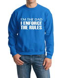 "I'm The Dad I Enforce The Rules Men Sweat Shirts White-SweatShirts-Gildan-Sapphire-S To Fit Chest 36-38"" (91-96cm)-Daataadirect"