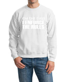 "I'm The Dad I Enforce The Rules Men Sweat Shirts White-SweatShirts-Gildan-White-S To Fit Chest 36-38"" (91-96cm)-Daataadirect"