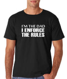 "I'm the dad I enforce the rules Mens T Shirts White-T Shirts-Gildan-Black-S To Fit Chest 36-38"" (91-96cm)-Daataadirect"