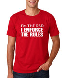 "I'm the dad I enforce the rules Mens T Shirts White-T Shirts-Gildan-Cherry Red-S To Fit Chest 36-38"" (91-96cm)-Daataadirect"