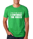 "I'm the dad I enforce the rules Mens T Shirts White-T Shirts-Gildan-Heather Irish Green-S To Fit Chest 36-38"" (91-96cm)-Daataadirect"