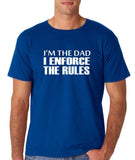 "I'm the dad I enforce the rules Mens T Shirts White-T Shirts-Gildan-Royal Blue-S To Fit Chest 36-38"" (91-96cm)-Daataadirect"