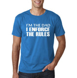 "I'm the dad I enforce the rules Mens T Shirts White-T Shirts-Gildan-Sapphire-S To Fit Chest 36-38"" (91-96cm)-Daataadirect"