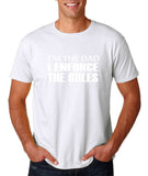 "I'm the dad I enforce the rules Mens T Shirts White-T Shirts-Gildan-White-S To Fit Chest 36-38"" (91-96cm)-Daataadirect"