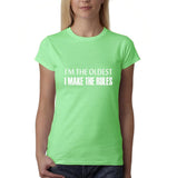 "I'm the oldest I make the rules Womens T Shirts White-T Shirts-Gildan-Mint Green-S UK 10 Euro 34 Bust 32""-Daataadirect"