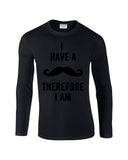 "I've mustache therefore I'm Mens Long SleeveT Shirt Black-Long Sleeve T Shirts-Gildan-black-S To Fit Chest 36-38"" (91-96cm)-Daataadirect"