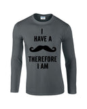 "I've mustache therefore I'm Mens Long SleeveT Shirt Black-Long Sleeve T Shirts-Gildan-charcoal-S To Fit Chest 36-38"" (91-96cm)-Daataadirect"