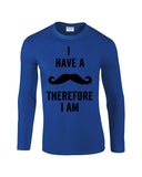 "I've mustache therefore I'm Mens Long SleeveT Shirt Black-Long Sleeve T Shirts-Gildan-royal-S To Fit Chest 36-38"" (91-96cm)-Daataadirect"