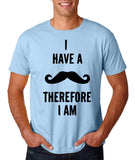 "I've mustache therefore I'm Mens T Shirt Black-T Shirts-Gildan-Light Blue-S To Fit Chest 36-38"" (91-96cm)-Daataadirect"