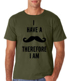 "I've mustache therefore I'm Mens T Shirt Black-T Shirts-Gildan-Military Green-S To Fit Chest 36-38"" (91-96cm)-Daataadirect"