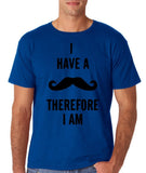 "I've mustache therefore I'm Mens T Shirt Black-T Shirts-Gildan-Royal-S To Fit Chest 36-38"" (91-96cm)-Daataadirect"