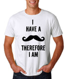 "I've mustache therefore I'm Mens T Shirt Black-T Shirts-Gildan-White-S To Fit Chest 36-38"" (91-96cm)-Daataadirect"