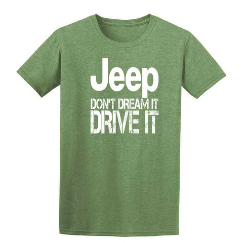 Jeep Dont't Dream It Drive It Mens T-Shirt-Gildan-Daataadirect.co.uk