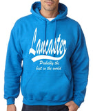 "LANCASTER Probably The Best City In The World Mens Hoodies White-Hoodies-Gildan-Antique Sapphire-S To Fit Chest 36-38"" (91-96cm)-Daataadirect"