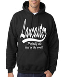 "LANCASTER Probably The Best City In The World Mens Hoodies White-Hoodies-Gildan-Black-S To Fit Chest 36-38"" (91-96cm)-Daataadirect"