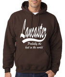 "LANCASTER Probably The Best City In The World Mens Hoodies White-Hoodies-Gildan-Dark Chocolate-S To Fit Chest 36-38"" (91-96cm)-Daataadirect"