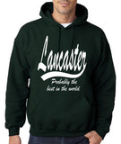 "LANCASTER Probably The Best City In The World Mens Hoodies White-Hoodies-Gildan-Forest Green-S To Fit Chest 36-38"" (91-96cm)-Daataadirect"