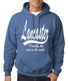 "LANCASTER Probably The Best City In The World Mens Hoodies White-Hoodies-Gildan-Indigo Blue-S To Fit Chest 36-38"" (91-96cm)-Daataadirect"