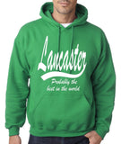 "LANCASTER Probably The Best City In The World Mens Hoodies White-Hoodies-Gildan-Irish Green-S To Fit Chest 36-38"" (91-96cm)-Daataadirect"