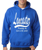"LANCASTER Probably The Best City In The World Mens Hoodies White-Hoodies-Gildan-Royal Blue-S To Fit Chest 36-38"" (91-96cm)-Daataadirect"