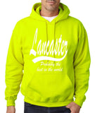 "LANCASTER Probably The Best City In The World Mens Hoodies White-Hoodies-Gildan-Safety Green-S To Fit Chest 36-38"" (91-96cm)-Daataadirect"