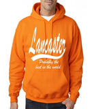 "LANCASTER Probably The Best City In The World Mens Hoodies White-Hoodies-Gildan-Safety Orange-S To Fit Chest 36-38"" (91-96cm)-Daataadirect"