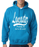 "LANCASTER Probably The Best City In The World Mens Hoodies White-Hoodies-Gildan-Sapphire-S To Fit Chest 36-38"" (91-96cm)-Daataadirect"