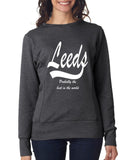 LEEDS Probably The Best City In The World Womens SweatShirts White-ANVIL-Daataadirect.co.uk
