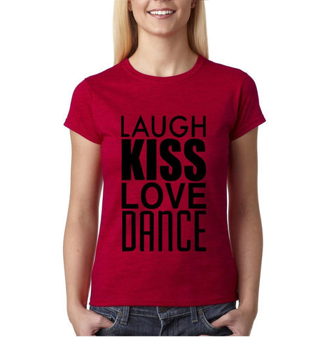"LIVE LIFE Laugh Kiss Love Dance Women T Shirts Black-T Shirts-Gildan-Antique Cherry-S UK 10 Euro 34 Bust 32""-Daataadirect"