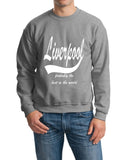 LIVERPOOL Probably The Best City In The World Mens SweatShirt White-Gildan-Daataadirect.co.uk