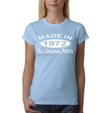 Made in 1972 All Original Parts White Womens T Shirt-Gildan-Daataadirect.co.uk