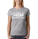 Made In 1981 All Original Parts White Womens T Shirt-Gildan-Daataadirect.co.uk