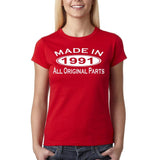 Made In 1991 All Original Parts White Womens T Shirt-Gildan-Daataadirect.co.uk