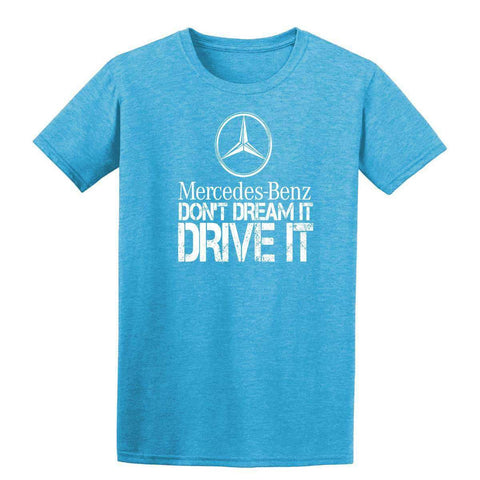 Mercedes Benz Dont't Dream It Drive It Mens T-Shirt-Gildan-Daataadirect.co.uk
