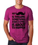 Mustache tingling something happen Mens T Shirt Black-Gildan-Daataadirect.co.uk