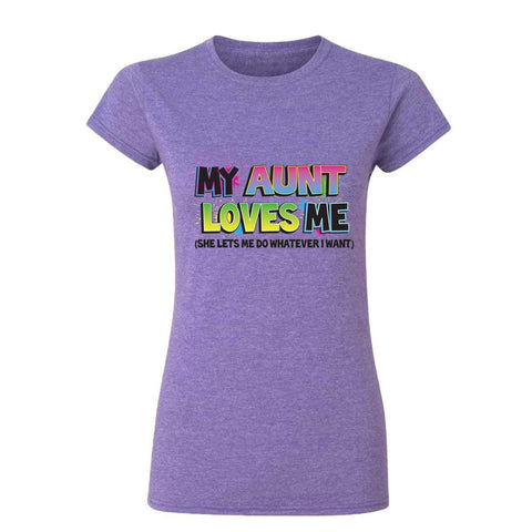 My Aunt Loves Me 20104HD6 Womens T Shirt-Gildan-Daataadirect.co.uk