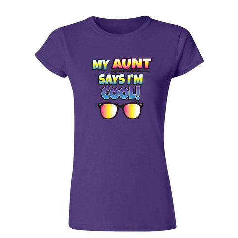 My Aunt Says I'm Cool 20099HD6 Womens T Shirt-Gildan-Daataadirect.co.uk