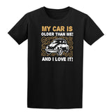 My Car Is Older Than Me And I Love It Mens T Shirts-Gildan-Daataadirect.co.uk