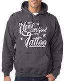 My Name Would be Good Tatoo Mens Hoodies White-Gildan-Daataadirect.co.uk