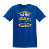 Never Underestimate An Old Man With A Classic Mens T Shirts-t-shirts-Gildan-Royal Blue-S-Daataadirect