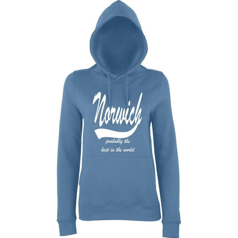 NORWICH Probably The Best City In The World Womens Hoodies White-AWD-Daataadirect.co.uk